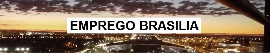 EmpregoBrasilia: Empregos no DF